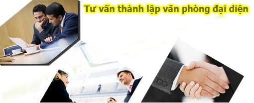 Những điều cần biết về thành lập văn phòng đại diện công ty nước ngoài tại Việt Nam