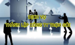 HÌNH-ẢNH-THANH-LAP-CÔNG-TY-TRỌN-GÓI