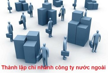 Thủ tục thành lập chi nhánh công ty nước ngoài tại Thanh Hóa