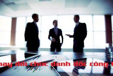 Thay đổi chức danh giám đốc công ty cổ phần tại Thanh Hóa